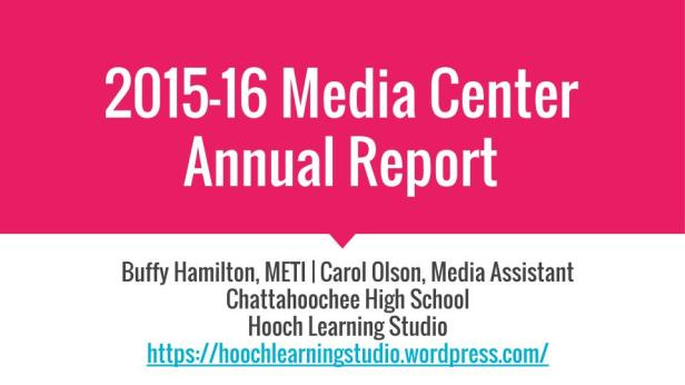 2015-16 Media Center Report-1 (2)